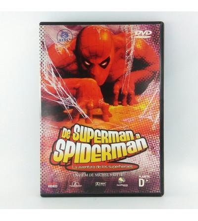 DE SUPERMAN A SPIDERMAN LA...
